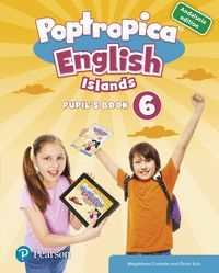 POPTROPICA ENGLISH ISLANDS 6 PUPIL'S BOOK ANDALUSIA + 1 CODE