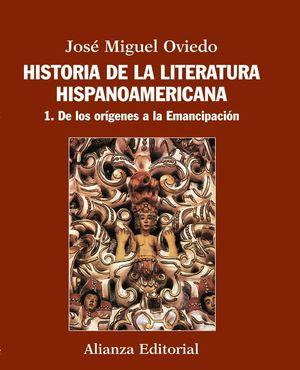 HISTORIA DE LA LITERATURA HISPANOAMERICANA VOL.1