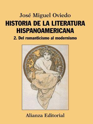 HISTORIA DE LA LITERATURA HISPANOAMERICANA VOL.2