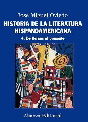 HISTORIA DE LA LITERATURA HISPANOAMERICANA VOL.4