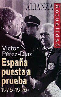 ESPAÑA PUESTA A PRUEBA 1976-1996