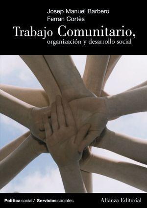 TRABAJO COMUNITARIO ORGANIZACION Y DESARROLLO SOCIAL