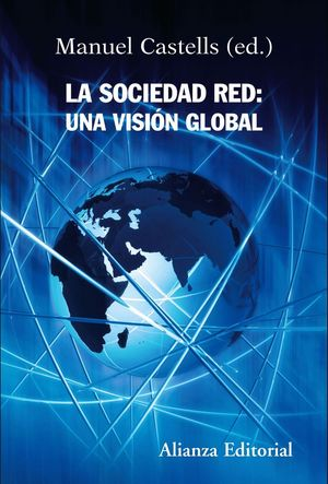 LA SOCIEDAD RED: UNA VISION GLOBAL