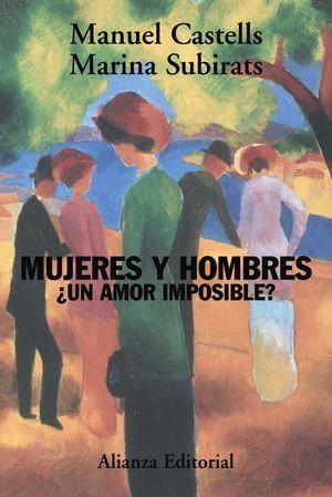 MUJERES Y HOMBRES ¿UN AMOR IMPOSIBLE?