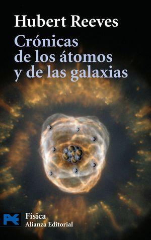 CRONICAS DE LOS ATOMOS Y DE LAS GALAXIAS