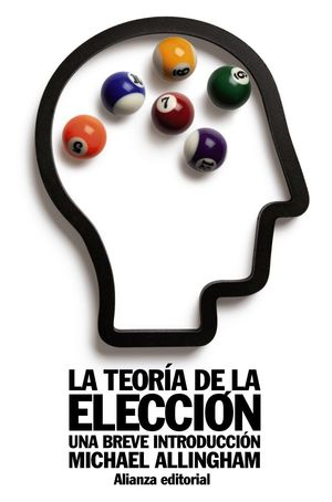 LA TEORIA DE LA ELECCION, UNA BREVE INTRODUCCION