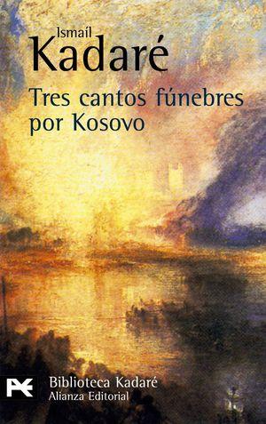 TRES CANTOS FUNEBRES POR KOSOVO