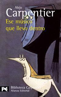 ESE MUSICO QUE LLEVO DENTRO