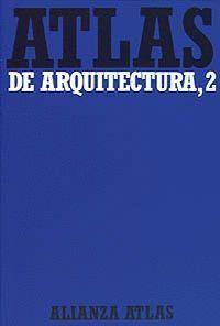 ATLAS DE ARQUITECTURA VOL. II