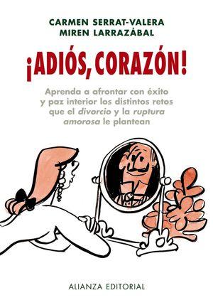 ADIOS, CORAZON!