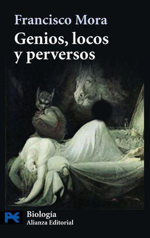 GENIOS LOCOS Y PERVERSOS