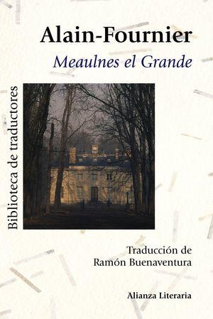 MEAULNES EL GRANDE