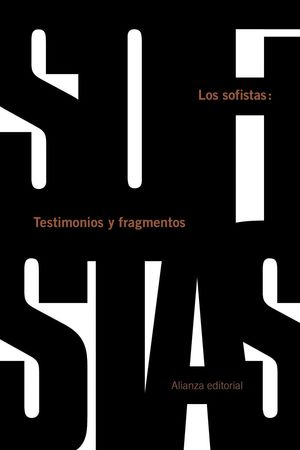 LOS SOFISTAS; TESTIMONIOS Y FRAGMENTOS