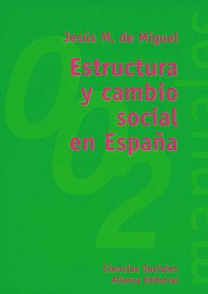 ESTRUCTURA Y CAMBIO SOCIAL EN ESPAÑA