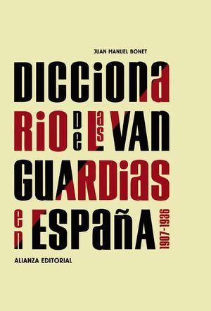 DICCIONARIO DE LAS VANGUARDIAS EN ESPAÑA 1907-1936