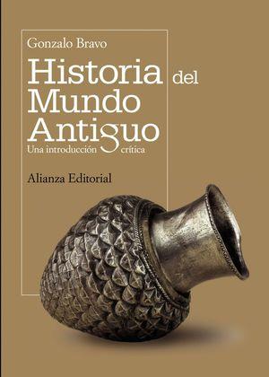 HISTORIA DEL MUNDO ANTIGUO, UNA INTRODUCCION CRITICA