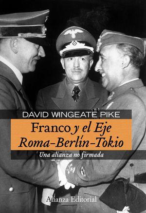 FRANCO Y EL EJE ROMA-BERLIN-TOKIO