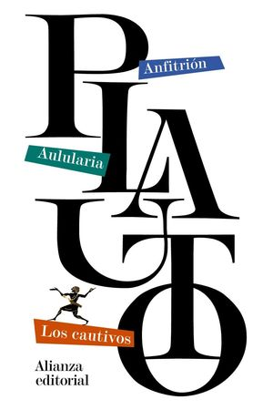 ANFITRION / AULULARIA / LOS CAUTIVOS