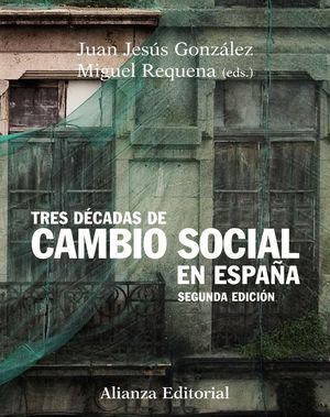 TRES DECADAS DE CAMBIO SOCIAL EN ESPAÑA