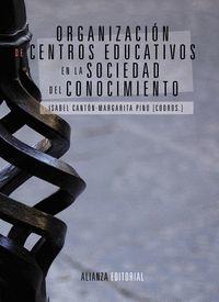 ORGANIZACION DE CENTROS EDUCATIVOS EN LA SOCIEDAD CONOCIMIENTO