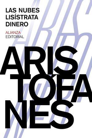 LAS NUBES / LISISTRATA / DINERO