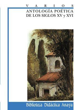 ANTOLOGIA POETICA DE LOS S.XV-XVI