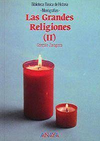 LAS GRANDES RELIGIONES II