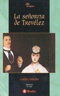 SEÑORITA DE TREVELEZ ANAQUEL
