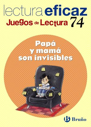 PAPÁ Y MAMÁ SON INVISIBLES JUEGO DE LECTURA