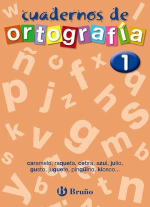 CUADERNOS DE ORTOGRAFIA 1
