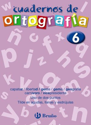 CUADERNOS DE ORTOGRAFIA 6