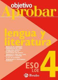 LENGUA Y LITERATURA 4ºESO 08 OBJETIVO APROBAR LOE