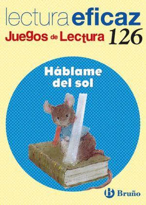 HABLAME DEL SOL LECTURA EFICAZ 126
