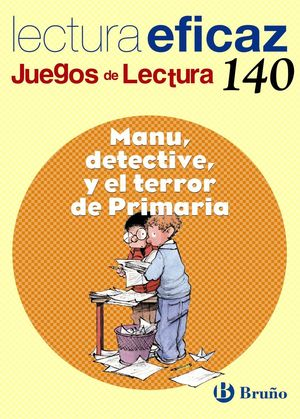 MANU, DETECTIVE Y EL TERROR DE PRIMARIA JUEGO DE LECTURA