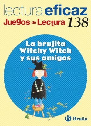 LA BRUJITA WITCHY WITCH Y SUS AMIGOS LECTURA EFICAZ 138