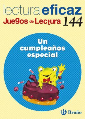 UN CUMPLEAÑOS ESPECIAL LECTURA EFICAZ 144
