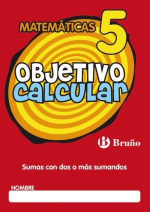 OBJETIVO CALCULAR Nº5 MATEMATICAS