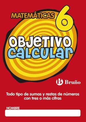 OBJETIVO CALCULAR Nº6 MATEMATICAS