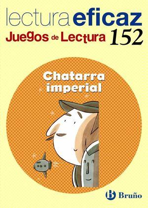 CHATARRA IMPERIAL JUEGO DE LECTURA