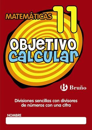 OBJETIVO CALCULAR 11 MATEMATICAS