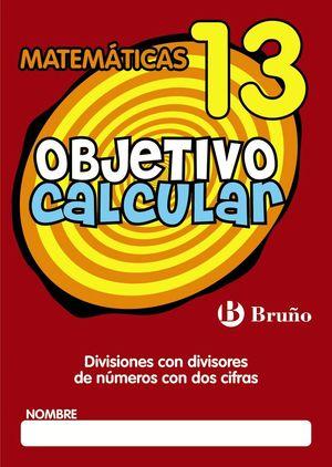 OBJETIVO CALCULAR 13 MATEMATICAS