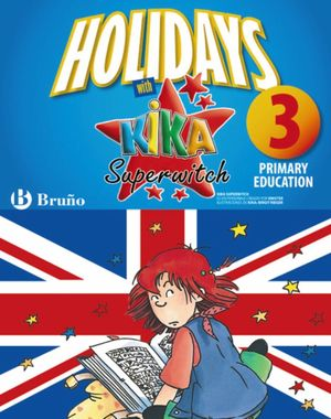 HOLIDAYS WITH KIKA SUPERWITCH 3RD PRIMARY