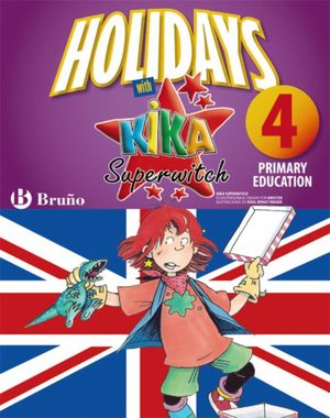 HOLIDAYS WITH KIKA SUPERWITCH 4TH PRIMARY