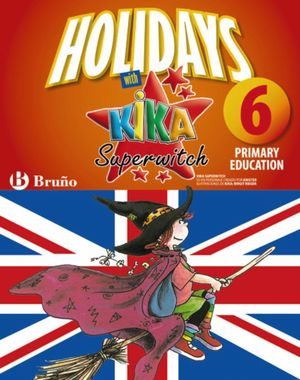 HOLIDAYS WITH KIKA SUPERWITCH 6TH PRIMARY