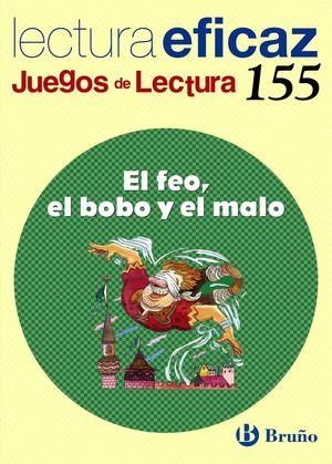 EL FEO, EL BOBO Y EL MALO JUEGO DE LECTURA