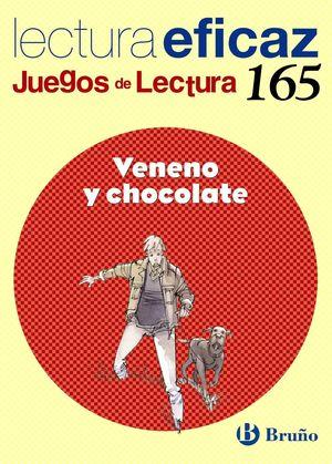 VENENO Y CHOCOLATE JUEGO DE LECTURA Nº 165