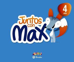 JUNTOS CON MAX 4 AÑOS