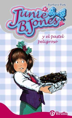 JUNIE B JONES Y EL PASTEL PELIGROSO (T)