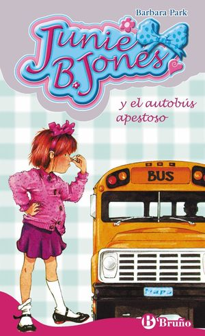 JUNIE B JONES Y EL AUTOBUS APESTOSO (T)