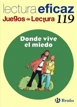 DONDE VIVE EL MIEDO JUEGO LECTURA